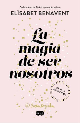 La magia de ser noso..